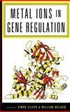 Metal Ions in Gene Regulation, , 0412053314