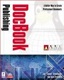 DocBook Publishing, Brockmeier, Joe and Pritchard, Kara, 0761533311