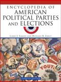 Encyclopedia of American Political Parties and Elections, Sabato, Larry J. and Ernst, Howard R., 0816073317