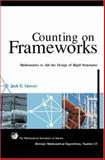 Counting on Frameworks : Mathematics to Aid the Design of Rigid Structures, Graver, Jack, 0883853310