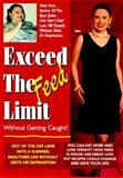 Exceed the Feed Limit!, Vicki Park, 0964273314