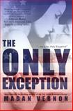 The Only Exception, Magan Vernon, 0988963310