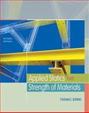 Applied Statics and Strength of Materials, Burns, Thomas, 1435413318