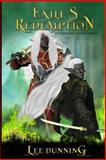 Exile's Redemption, Lee Dunning, 1500513318