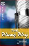 The Wrong Way, Eleanor Robins, 1616513314