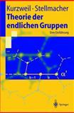 Theorie der endlichen Gruppen : Eine Einfuhrung, Kurzweil, Hans and Stellmacher, Bernd, 354060331X