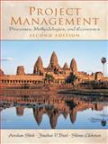 Project Management : Processes, Methodologies, and Economics, Shtub, Avraham and Bard, Jonathan F., 0130413313