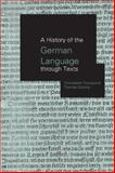 A History of the German Language Through Texts, Gloning, Thomas and Young, Christopher, 0415183316