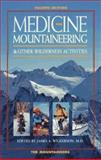 Medicine for Mountaineering : And Other Wilderness Activities, WILKERSON, J., 0898863317