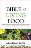 Bible of living Food, ladislav kovac, 1449983316