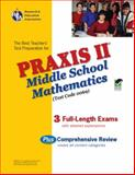 Praxis II : Middle School Mathematics Test, Friedman, Mel and Research and Education Association Staff, 0738603317