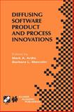 Diffusing Software Product and Process Innovations, , 0792373316