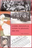 Gender, Feminism, and Fiction in Germany, 1840-1914, Weedon, Chris, 0820463310