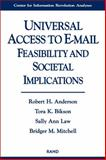 Universal Access to E-Mail, Robert H. Anderson and Tora K. Bikson, 0833023314