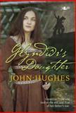 Glyndwr's Daughter, John Hughes, 1847713319
