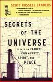 Secrets of the Universe, Scott Russell Sanders, 0807063312