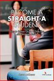 Become a Straight-A Student, Jason McKnight, 1494413310