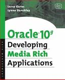 Oracle 10g Developing Media Rich Applications, Dunckley, Lynne and Guros, Larry, 1555583318