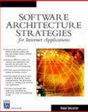 Software Architecture Strategies for Internet Applications 9781584503316