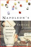 Napoleon's Buttons, Penny Le Couteur and Jay Burreson, 1585423319