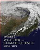 Introduction to Weather and Climate Science, Martin, Jonathan E., 1609273311
