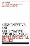 Augmentative and Alternative Communication 9781861563316