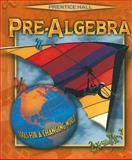 Prentice Hall Pre-Algebra : Tools for a Changing World, PRENTICE HALL, 0134373316