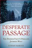 Desperate Passage, Ethan Rarick, 0195383311