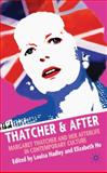 Thatcher and After : Margaret Thatcher and Her Afterlife in Contemporary Culture, , 0230233317