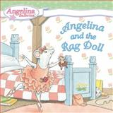 Angelina and the Rag Doll, Katharine Holabird, 0448443317