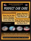 Saving $Thousands with a Pro Detailer's Guide to Perfect Car Care, Anthony Baker, 1552123316