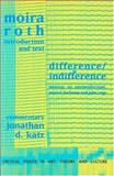 Difference - Indifference : Musings on Postmodernism, Marcel Duchamp and John Cage, Roth, Moira and Katz, Jonathan D., 9057013312
