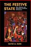 The Festive State 9780520223318