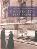 Catholics, Dennis Sewell, 067088331X