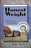 Honest Weight, Bob Terry, 0738813311