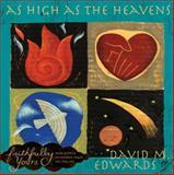 As High as the Heavens, David M. Edwards, 0805443312