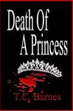 Death of a Princess, T.C. Barnes, 1499133316