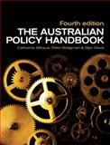 The Australian Policy Handbook, Althaus, Catherine and Bridgman, Peter, 1741753317