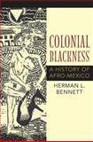 Colonial Blackness