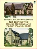 124 Distinctive House Designs and Floor Plans 1929, National Building Agency Staff, 048642331X