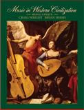 Music in Western Civilization, Media Update, Wright, Craig and Simms, Bryan R., 0495573310