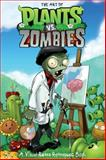 The Art of Plants vs. Zombies: a Visual Retro Retrospec Book, Various, 1616553316