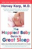 The Happiest Baby Guide to Great Sleep, Harvey Karp, 0062113321