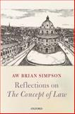 Reflections on the Concept of Law, Simpson, A. W. Brian, 0199693323