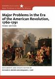 Major Problems in the Era of the American Revolution, 1760-1791 3rd Edition