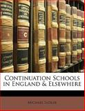 Continuation Schools in England and Elsewhere, Michael Sadler, 1145583326