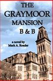 The Graymoor Mansion B&B, Mark Roeder, 1482703327