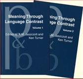 Meaning Through Language Contrast 9781588113320