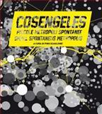 Cosengeles : Small Spontaneous Metropolis, Scaglione, Pino, 8895623320