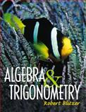 Algebra and Trigonometry, Blitzer, Robert F., 0130893323